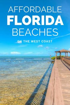 24 Florida West Coast Beaches For An Affordable Vacation