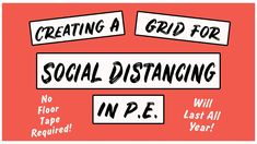 How To Socially Distance In PE - Creating A Grid To Keep Kids Active The New School, New School Year, Behavior Management, Classroom Management, Elementary Pe, Pe Ideas, Grid System, Physical Education, Improve Yourself
