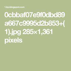 0cbbaf07e9f0dbd89a667c9995d2b853+(1).jpg 285×1,361 pixels