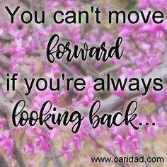 Look forward, not backward