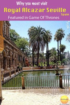Royal Alcazar of Seville as featured in GOT Europe Travel Tips, Spain Travel, European Travel, Travel Destinations, Travel Guides, Places In Spain, Places In Europe, Places To Travel, The Wonderful Country