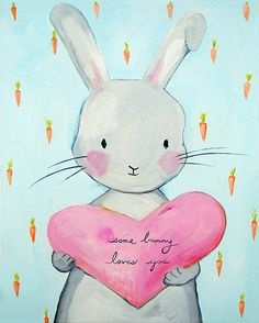 """Some Bunny Loves You"" print by Liz Clay (via  Cici Art Factory)."