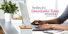 The Diary of a Homeschoolin' Mama – Week 2 #HSMama #homeschool #HSMamaDiary