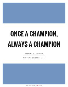 Champion Quotes | Champion Sayings | Champion Picture Quotes - Page 2