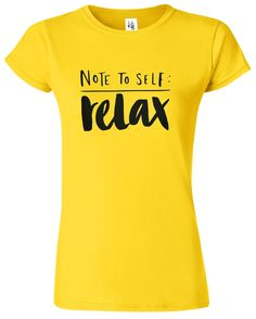 A quality short sleeve T Shirt. We can also do this in a mens or childs size, just ask! Size Guides Men's T shirts S M L XL Women's T Shirts S M XL XXL Children's T Shirts Age (yrs) Chest To Fit Note To Self, Slogan, Relax, Etsy Shop, Fitness, Clothing, T Shirt, Shopping, Tops