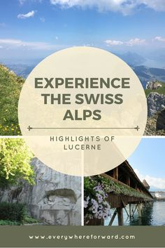 highlights of lucerne and the swiss alps, switzerland
