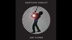 Gustavo Cerati - Ahi Vamos - 2006 (Full Album)