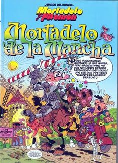 Corra, jefe, corra: MORTADELO DE LA MANCHA (2004)