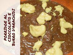 PORRIDGE al CIOCCOLATO e burro d'arachidi