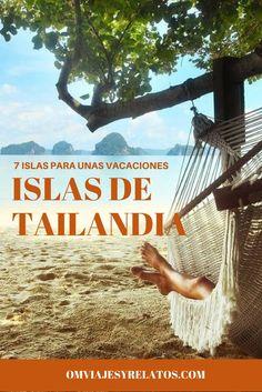 #Tailandia: 7 islas de Tailandia para unas vacaciones.