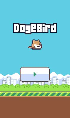 Such doge. Very flap. Much skill. Wow. We all love Flappy Bird. wow. We all love Doge. wow. DogeBird very love. wow. much love. very doge. much bird. wow. wow. Doge. wow.  http://Mobogenie.com