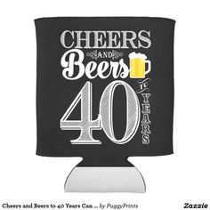 40 Inspiring Cheers And Beers To 40 Years Birthday Party