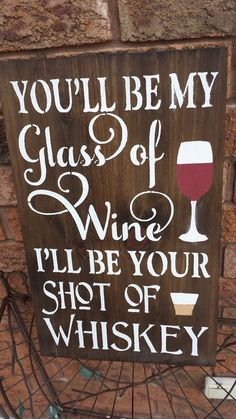 WINE/WHISKEY SIGN – Kimber Creations Kitchen Sign Diy, Funny Kitchen Signs, Kitchen Humor, Patio Signs, Porch Signs, Wooden Welcome Signs, Wooden Signs, Whiskey Barrel Decor, Babe Cave Sign