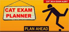 To help you know where you stand, to help you analyze your CAT 2014 Exam preparation, MBAUniverse.com has introduced 'CAT EXAM PLANNER' for all the CAT 2014 aspirants who aim to achieve 99+ CAT percentile or Selection to their Dream Top B-school.