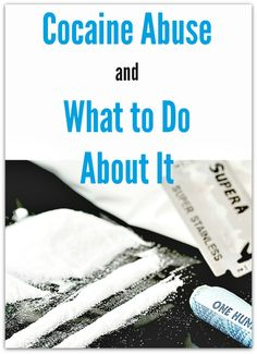 Are you concerned about cocaine abuse by someone you love? Cocaine Abuse and What to Do About It