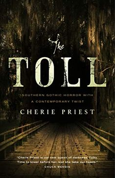 Amazon.com: The Toll eBook: Cherie Priest: Kindle Store