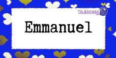 Conoce el significado del nombre Emmanuel #NombresDeBebes #NombresParaBebes #nombresdebebe - http://www.tumaternidad.com/nombres-de-nino/emmanuel/