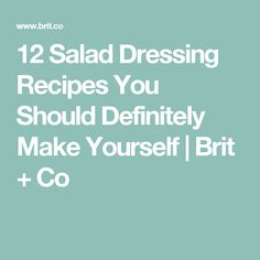 12 Salad Dressing Recipes You Should Definitely Make Yourself Lemon Salad Dressings, Salad Dressing Recipes, Creamy Avocado Dressing, Decadent Chocolate Cake, Ranch Dressing, Fruits And Veggies, Things That Bounce, How To Memorize Things, Tasty