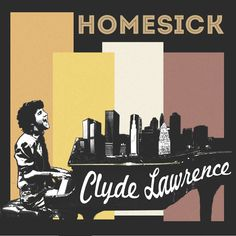 Clyde Lawrence - One More Time