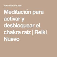 Meditación para activar y desbloquear el chakra raíz | Reiki Nuevo