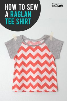 Learn how to create your own raglan shirt pattern in any size! How to sew a baseball sleeve top.