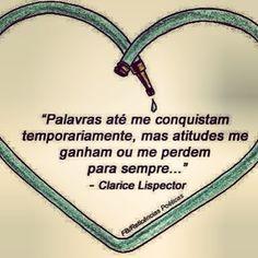 #ClariceLispector , #citações , #quotes