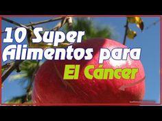 Los 10 Super Alimentos Para combatir el Cancer que debes incluir en tu d...