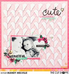 Hello!         Today I'm sharing a layout for The Cut Shoppe using the Open Your Heart background cut file!             I couldn't wait ...
