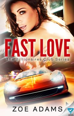 ✰ Fast Love by Zoe Adams ✰ Genre: Billionaire Romance, Western Romance Publisher: Limitless Publishing Hosted by: Sizzling PR #SizzlingPR #ZoeAdams #BookBlitz #TeamLimitless