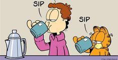 Garfield Quotes, Coffee Humor, A Comics, Comic Strips, Life Is Good, Funny, Fictional Characters, Friday Coffee, Tgif