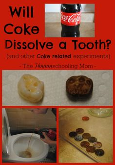 Will coke dissolve a tooth can coke clean a penny or a toilet read