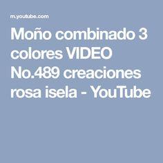Moño combinado 3 colores VIDEO No.489 creaciones rosa isela - YouTube