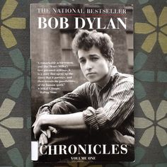 Bob Dylan Chronicles Volume One by Bob Dylan - Intelligent and casual. I loved reading this book.