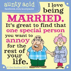 Aunty Acid's TOP TEN hilarious thoughts on MARRIAGE