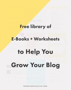 All of Our Free E-Books + Worksheets to Help You Grow Your Blog