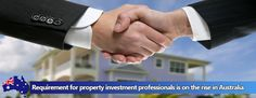 Requirement for Property #Investment Professionals is on the rise in #Australia...