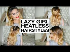 16 Heatless Hairstyles For Lazy Girls - YouTube