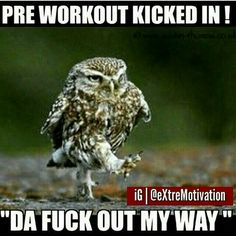 Pre kicks in on the way to gym