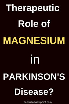 This article discusses about the therapeutic role of Mg in Parkinson's disease. Parkinson's Disease, Disease Symptoms, Parkinsons Disease Treatment, Parkinson's Dementia, Brain Diseases, Pharmacy Humor, Vagus Nerve, Alternative Therapies, Oxidative Stress