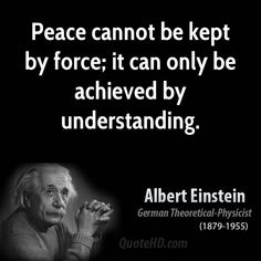 Albert Einstein Peace Quote