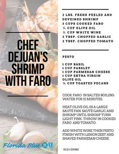 Chef DeJuan's Shrimp With Faro is awesome.