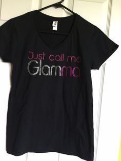 Just call me Glamma shirt, Gift for New Grandmother, Grandma Tee, Glam-ma Bling T-Shirt -SIZE SMALL- Ready to Ship! by BlingByCricket on Etsy