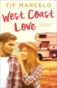 West Coast Love (Journey to the Heart Book 3) by [Marcelo, Tif]