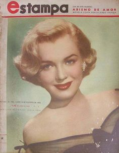 """Estampa - 1952, magazine from Argentina. Front cover publicity photo of Marilyn Monroe for """"Love Nest"""", 1951.~ Pinned by Nathalie Gobbe, during the period of 1949 to 1952."""