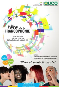 Fete de la francophonie official poster for UCO by Carlos Gómez Thing 1, France, Connection, Poster, Bachelor's Degree, Science, Billboard, French