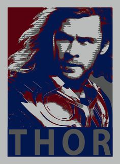 Thor! I didn't really like his movie that much...but he's cool :)