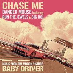 Chase Me - Single Version - Music From The Motion Picture Baby Driver   Danger Mouse Run The Jewels Big Boi   http://ift.tt/2rwn9NE   Added to: http://ift.tt/2gQTuJY #hiphop #spotify