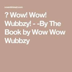 ▶ Wow! Wow! Wubbzy! - -By The Book by Wow Wow Wubbzy