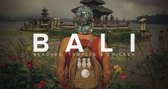 BALI; Temples, beaches and chicken
