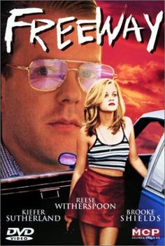 "Freeway - Reese Witherspoon, Kiefer Sutherland & Brooke Shields  Cool movie... especially love the courtroom scene when a physically wrecked Kiefer is wheeled in.... Reese Witherspoon's ""Is that you, Bob?""  -- too perfect!"